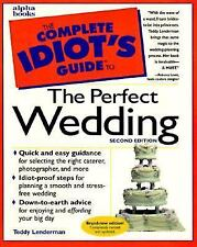 The Complete Idiot's Guide to the Perfect Wedding Free Shipping Illustrated