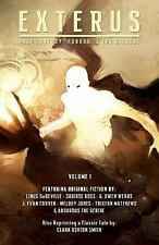 Exterus: Exterus - Volume 1 : Fantasy, Horror, and the Bizarre by Saoirse...
