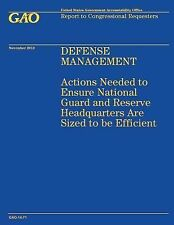 Defense Management: Actions Needed to Ensure National Guard and Reserve...