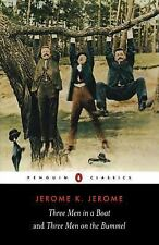 Three Men in a Boat and Three Men on the Bummel by Jerome, Jerome K.