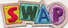 Girl Boy S.W.A.P. SWAPS Swapping Fun Patches Crests Badges SCOUT GUIDE Iron On