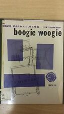 It's Time For Boogie Woogie: Glover: Level 3: Music Score (E2)