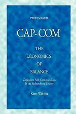 CAP-COM, the Economics of Balance : Free Capitalism and Free Communalism in...