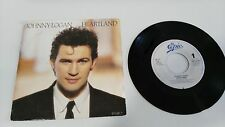 "JOHNNY LOGAN HEARTLAND SINGLE 7"" VINYL HOLLAND EDITION MEGA RARE!!!"