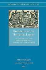 Guardians of the Humanist Legacy: The Classicism of T.S. Eliot's Criterion Netwo