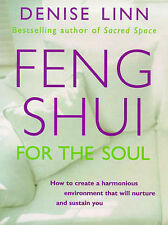 Feng Shui for the Soul by Denise Linn (Paperback, 1998)