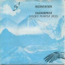 Incantation  ‎– Cacharpaya (Andes Pumpsá Dèsi) 7""