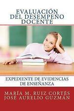 Evaluación Del Desempeño Docente : Expediente de Evidencias de Enseñanza by...