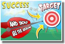 Sucess Is The Target - NEW Classroom Motivational Quote Poster