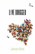NEW - Love Drugged by Klise, James