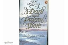 A Dark and Distant Shore - Reay Tannahill (in lingua inglese)