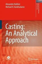 Engineering Materials and Processes Ser.: Casting : An Analytical Approach by...