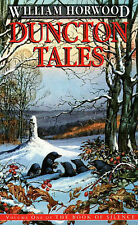 William Horwood Duncton Tales: vol. 1 (The Book of Silence) Very Good Book