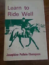 LEARN TO RIDE WELL Horse Ridng Equestrian Horseriding Rare Publisher Routledge