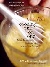 John Ash: Cooking One on One: Private Lessons in Simple, Contemporary -ExLibrary