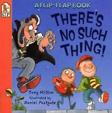 There's No Such Thing! (Flip and Find) Mitton, Tony Paperback