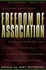 The University Center for Human Values: Freedom of Association (1998, Paperback)