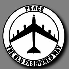 """Peace The Old Fashioned Way Military Die Cut Decal Sticker Car Truck 4"""""""
