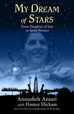 My Dream of Stars: From Daughter of Iran to Space Pioneer-ExLibrary