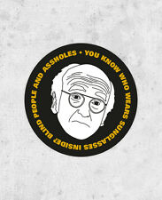 "Larry David sticker! ""You know who wears sunglasses?"" Curb Your Enthusiasm,"