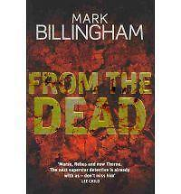 Mark Billingham From the Dead Very Good Book