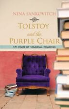 Tolstoy and the Purple Chair: My Year of Magical Reading (Platinum Rea-ExLibrary