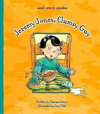 Magic Door to Learning Characteristics: Jeremy Jones, Clumsy Guy by Charnan...