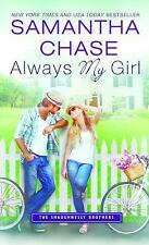 Always My Girl (The Shaughnessy Brothers) by Chase, Samantha