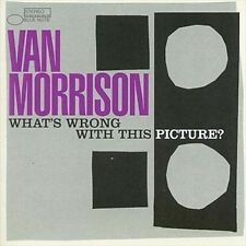 What's Wrong with This Picture? by Van Morrison (CD, Oct-2003, Blue Note...NEW