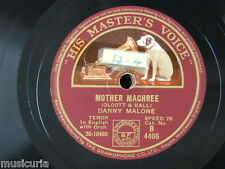 78rpm DANNY MALONE mother machree / believe me all those endearing young charms