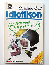 IDIOTOKON - Satire Fotos Humor Cartoon - altes Goldmann Buch - Comic Zeichnungen