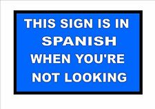 Joke Spanish  Bar Sign Coffee Spanish Tapas Sign Kitchen Sign Novelty Spain Sign