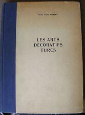 C.E. ARSEVEN LES ARTS DECORATIFS TURCS 1950 ILLUS. ETHNOLOGIE TURQUIE
