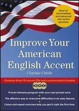 Improve Your American English Accent : Overcoming Major Obstacles to Understandi