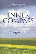 Inner Compass : An Invitation to Ignatian Spirituality by Margaret Silf...