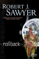 Rollback by Robert J. Sawyer (2012, Paperback)