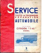 """REVUE SERVICE TOUTE LA TECHNIQUE REPARATION AUTOMOBILE Citroën """"T45"""" Diésel 1953"""