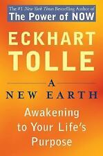 A New Earth : Awakening to Your Life's Purpose by Eckhart Tolle (2006,...