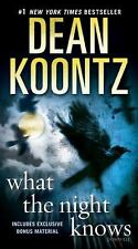 What the Night Knows by Dean Koontz (2011, Paperback)