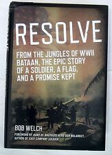 Resolve - From Jungles of WWII Bataan, Story of a Soldier, Flag and Promise Kept
