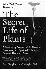 The Secret Life of Plants by Christopher O. Bird and Peter Tompkins (1989,...