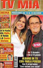 Tv Mia.Paola Perego & Al Bano Carrisi,Daniel Buder,Alessio Chiodini,E.Silvestrin