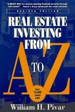 Real Estate Investing From A To Z: Revised Edition