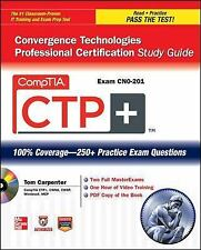 CompTIA CTP+ Convergence Technologies Professional Certification Study Guide Ex