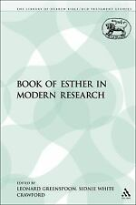 The Library of Hebrew Bible/Old Testament Studies: Book of Esther in Modern...