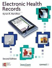 Electronic Health Records by Byron Hamilton (2010, Paperback)