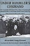 Under Himmler's Command : The Personal Recollections of Oberst Hans-Georg...
