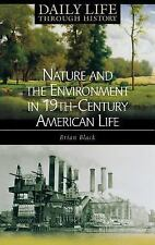 Nature and the Environment in Nineteenth-Century American Life (The Gr-ExLibrary