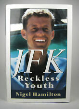 JFK Reckless Youth Nigel Hamilton 1992 First Edition Hardcover DJ John Kennedy`