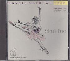 RONNIE MATHEWS TRIO - selena's dance CD